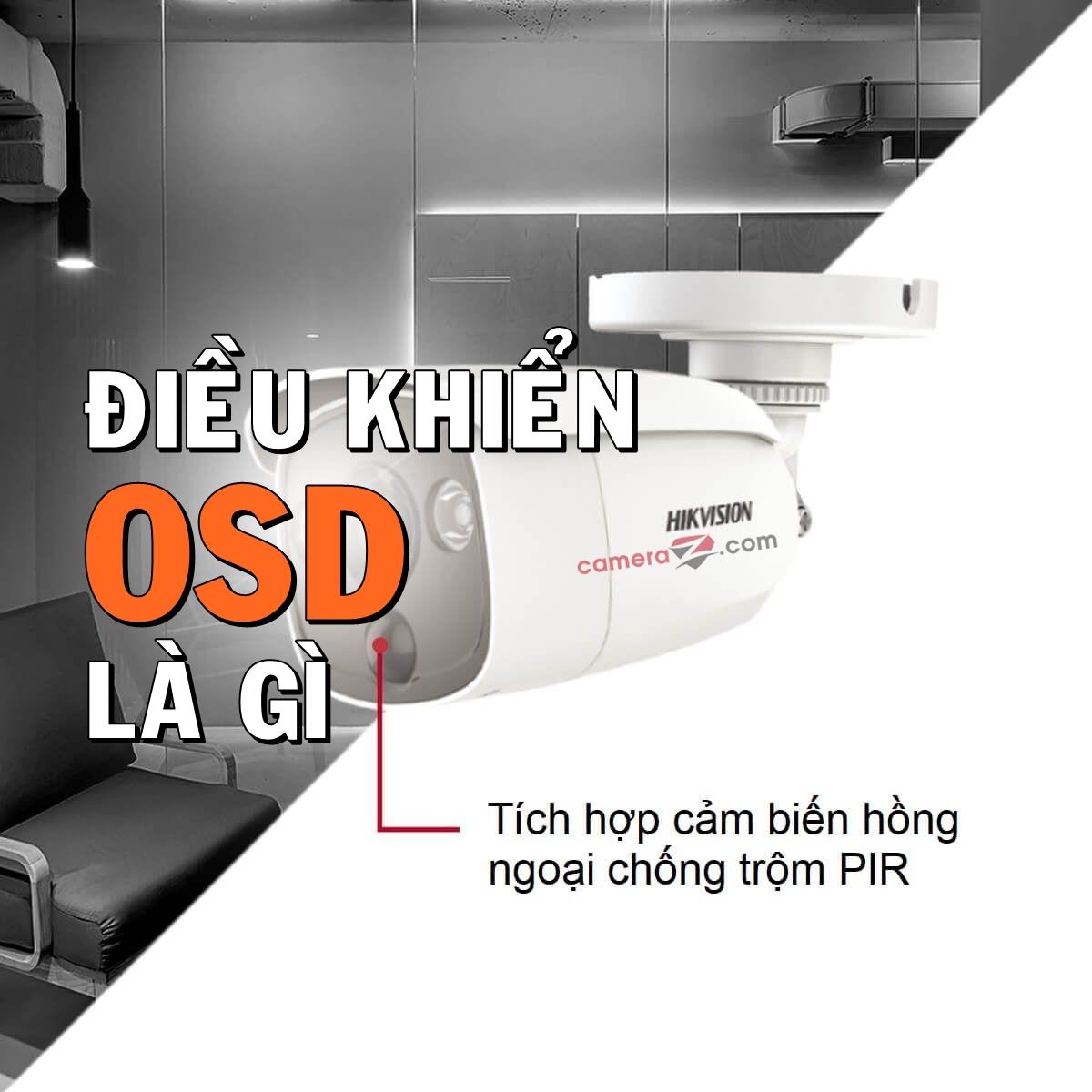 Tìm hiểu về OSD camera giám sát – Cách bật menu OSD